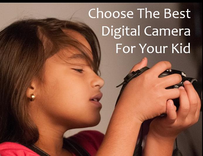 best kid digital camera