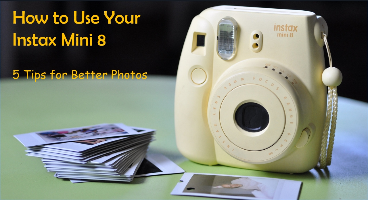 how to use the fujifilm instax mini 8